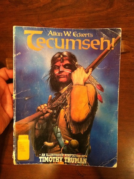 "Timothy Truman's ""Illustrated Adaptation"" of Allan W. Eckert's Tecumseh!"