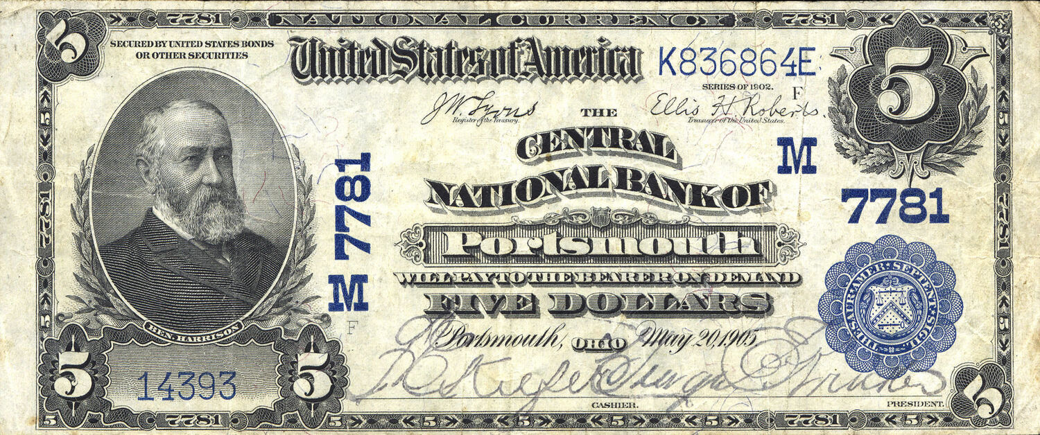 Five Dollar National Bank Note, issued by the Central National Bank of Portsmouth, Ohio, signed by George E. Kricker, bank president, 1905.